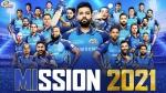 IPL 2021: കോലിയെ 'തീര്ത്തുകൊണ്ട്' തുടങ്ങാന് ഹിറ്റ്മാനും പിള്ളേരും- മുംബൈയുടെ ഷെഡ്യൂള് നോക്കാം