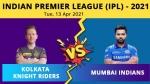 IPL 2021: ആദ്യ ജയം തേടി മുംബൈ; കൊല്ക്കത്ത ബൗള് ചെയ്യുന്നു