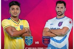 Isl 2019 20 Preview Kerala Blasters Vs Odisha